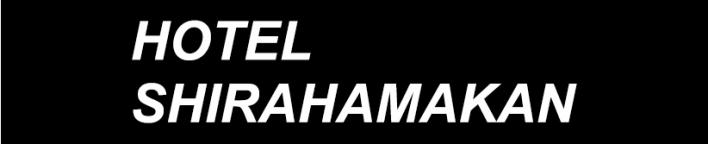 Shirahamakan(白滨馆)