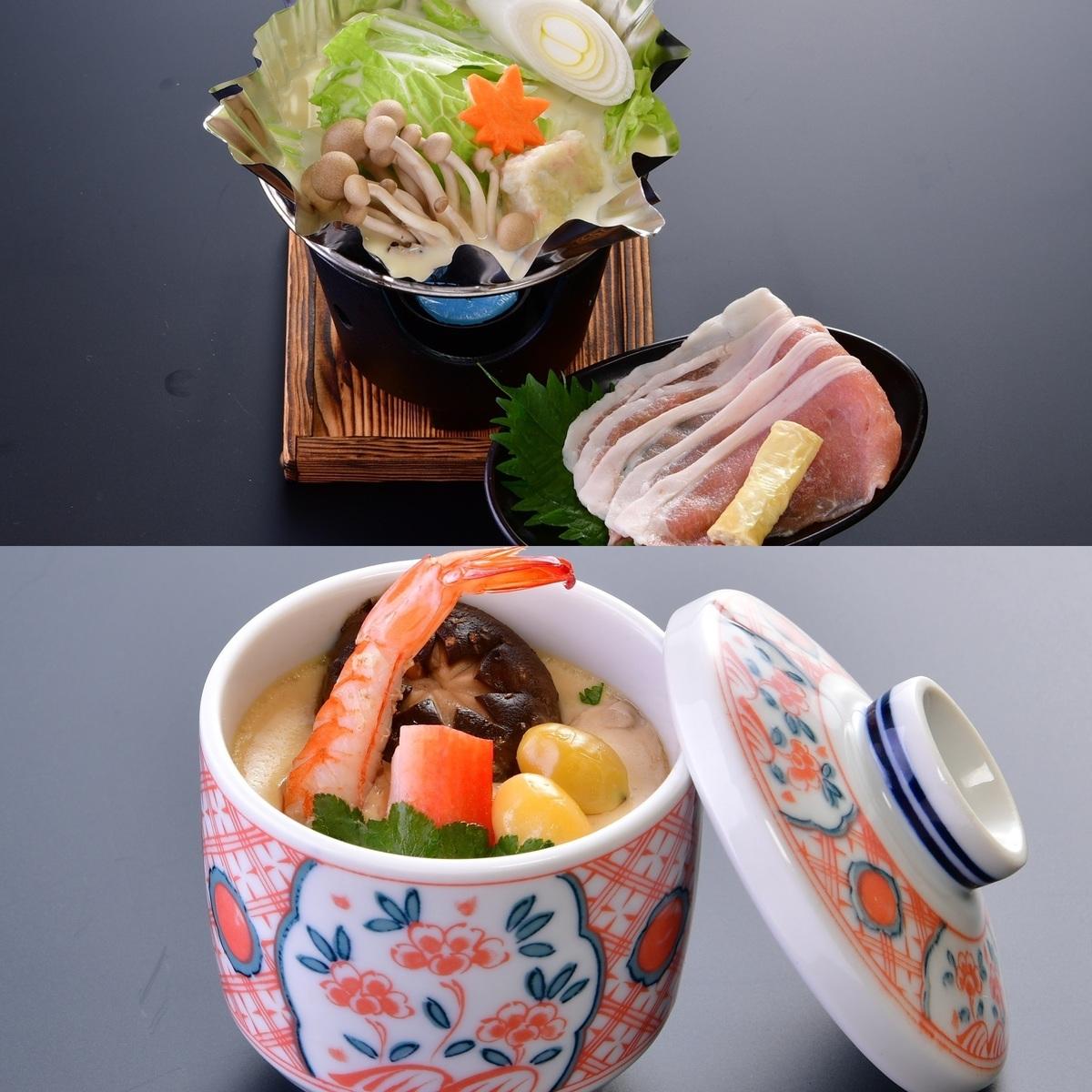 豆乳鍋、茶碗蒸し